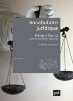Vocabulaire juridique de l'Association Henri Capitant - Sous la direction de  Gérard Cornu